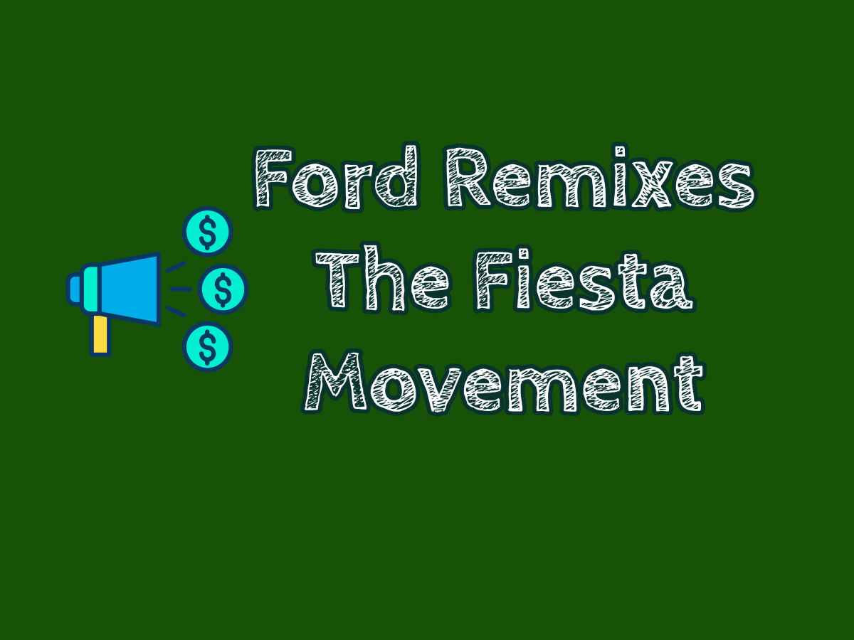 Ford Remixes The Fiesta Movement